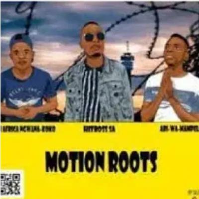 Motion Roots Moruti la Mpolaisa ft Majoisana Mp3 Download SaFakaza