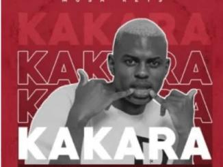 Musa Keys Kakara ft Itu Ears & Uncle Bae Mp3 Download SaFakaza