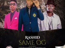 Rashid Kay Same OG ft Towdeemac & Golden Shovel Mp3 Download SaFakaza