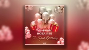 Rosa Ree – Birthday
