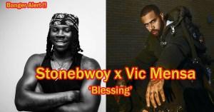 Stonebwoy – Blessing ft. Vic Mensa (Prod. by Kaywa)