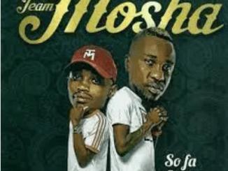 Team Mosha East & West Mp3 Download SaFakaza