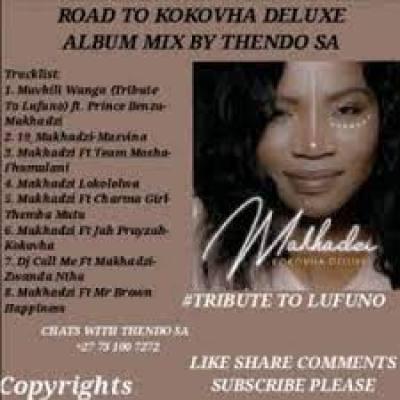 Thends Sa Road To Makhadzi Kokovha Deluxe Album Mp3 Download SaFakaza