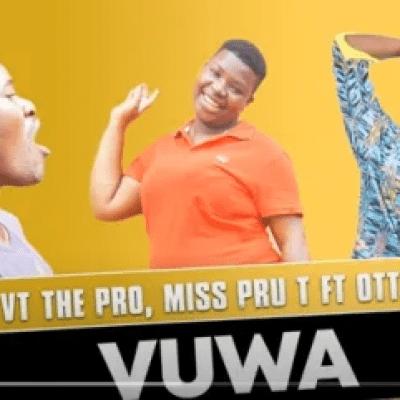 VT The Pro & Miss Pru T Vuwa ft Otties Mp3 Download SaFakaza