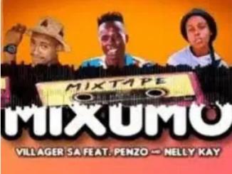 Villager SA MIXUMO ft Nelly Kay & Penzo Mp3 Download SaFakazas