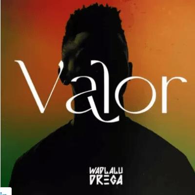 Wadlalu Drega Valor Album Download