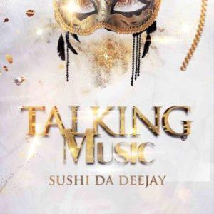 ALBUM Sushi Da Deejay Talking Music