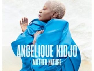 Angelique Kidjo Africa, One Of A Kind Ft. Mr Eazi & Salif Keita