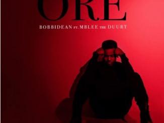 BobbiDean Ore ft Mblee The Duurt Mp3 Download SaFakaza