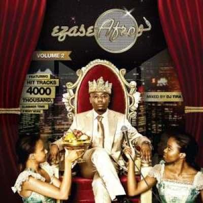 DJ Tira Ezase Afro Vol. 2 Album Download