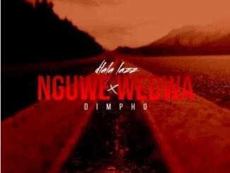 Dlala Lazz & Dimpho Nguwe Wedwa Mp3 Download SaFakaza