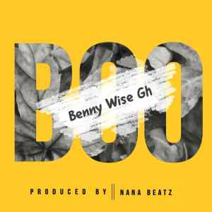 Benny Wise Gh – Boo