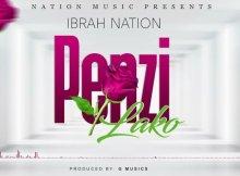 Ibrah Nation – Penzi Lako