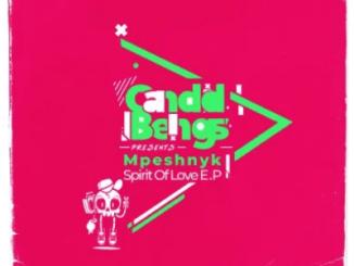 Mpeshnyk Spirit Of Love Ep Download