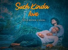 Otile Brown ft Jovial – Such Kinda Love