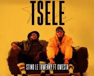 Stino Le Thwenny – Tsele ft Kwesta (Snippet)