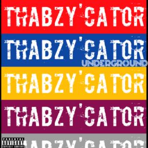 Thabzy'Cator Underground