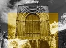 Vooz Brothers Green Forest Mp3 Download SaFakaza