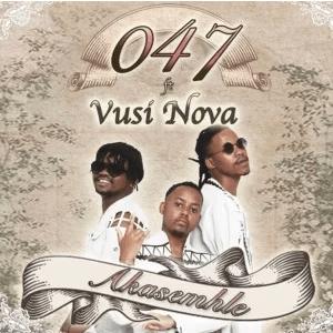047 Akasemhle ft Vusi Nova Mp3 Download SaFakaza
