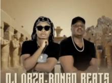 DJ Obza & Bongo Beats Kea Tsamaya Mp3 Download SaFakaza