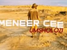 Meneer Cee X De Mthuda – Msholozi