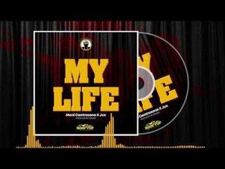 Moni Centrozone & Jux – My Life
