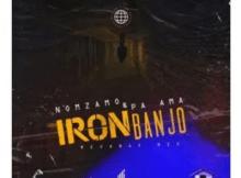 Pa Ama & Nomzamo Iron Banjo Revange Mix Mp3 Download SaFakaza