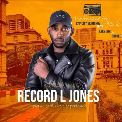 Record L Jones Tshwane FM Mix Piano Exclusive Experience Mp3 Download SaFakaza