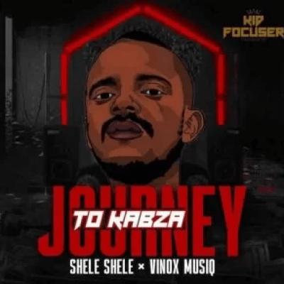 Shele Shele & Vinox MusiQ Journey To Kabza Mp3 Download SaFakaza