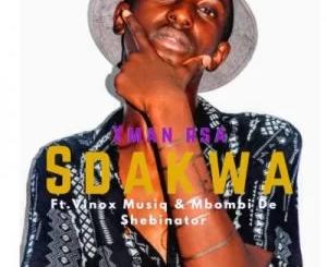 Xman Sdakwa ft Vinox Musiq & Mbombi de shebinator Mp3 Download SaFakaza