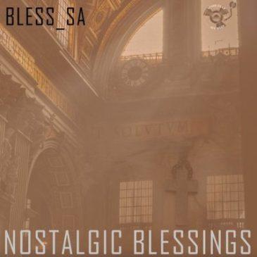 Bless_SA 13Th Day (Nostalgic Mix) Mp3 Download Safakaza