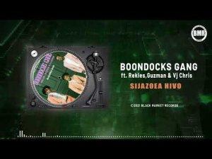 Boondocks Gang ft Rekles, Guzman & Vj Chris – Sijazoea Hivo