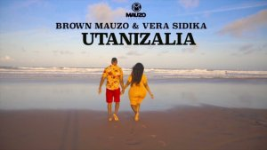 Brown Mauzo ft Vera Sidika – Utanizalia