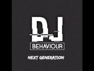 DJ Behaviour Next Generation Ft. The Elevatorz & Danman Mp3 Download Safakaza