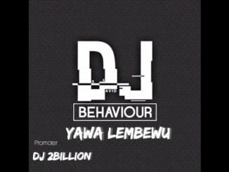DJ Behaviour Yawa Lembewu (Trumpet Gqom Mix) 2021 Mp3 Download Safakaza
