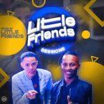 Gerrard x Gernie Little Friends Sessions Vol. 05 Mix Mp3 Download Safakaza