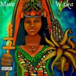 Kingkay015 – Mme Waka ft. Tanki