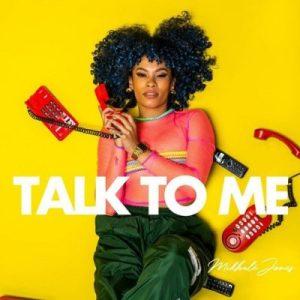 Mikhalé Jones – Talk To Me
