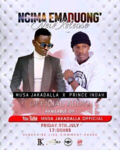 Musa Jakadalla ft Prince Indah – Ngima Emaduong'