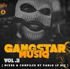 Pablo Lee Bee Gangster MusiQ Vol. 03 Mp3 Download Safakaza