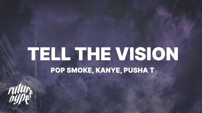 Pop Smoke ft Kanye West & Pusha T Tell The Vision Mp3 Download Safakaza