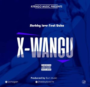 SHEBBY LOVE X UCHO – X WANGU