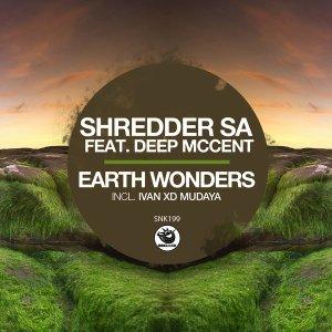 Shredder SA Earth Wonders EP Download Safakaza