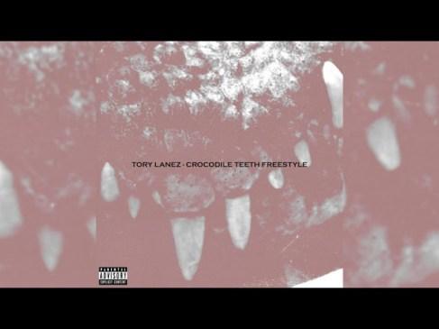 Tory Lanez Crocodile Teeth Freestyle Mp3 Download Safakaza