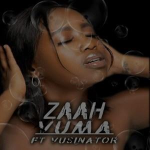 Zaah Vuma Ft. Vusinator Mp3 Download Safakaza