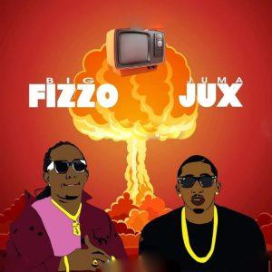 Big Fizzo Ft. Jux – Dear