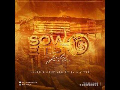 Dj Lil Vee Soweto Feel Vol 15 (July Mix 2021) Mp3 Download Safakaza