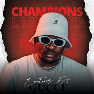 Emotionz DJ – Champions League – EP