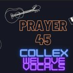 Collex – Prayer 45