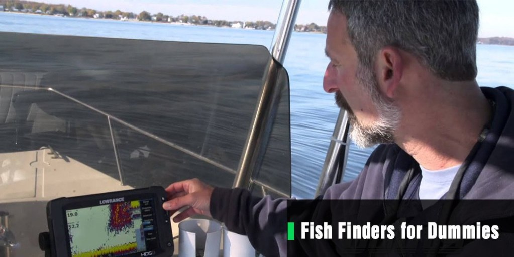 Fish Finders for Dummies: Features